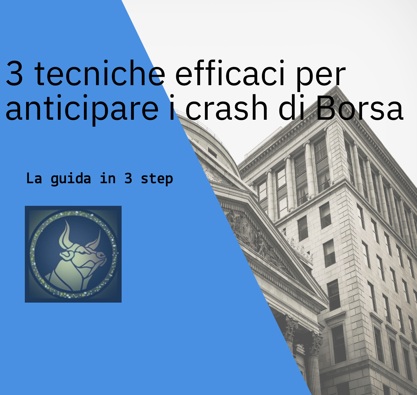 3 tecniche efficaci per anticipare i crash di Borsa
